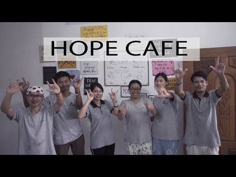 The Story of HOPE Cafe - Deaf but not Defeated.