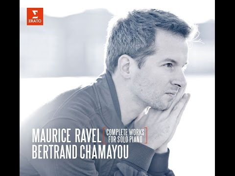 Bertrand Chamayou records Ravel complete Piano Works