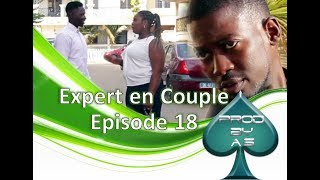 L'Expert en Couple - Episode 18 :  Ame Dieukeur Ame Far
