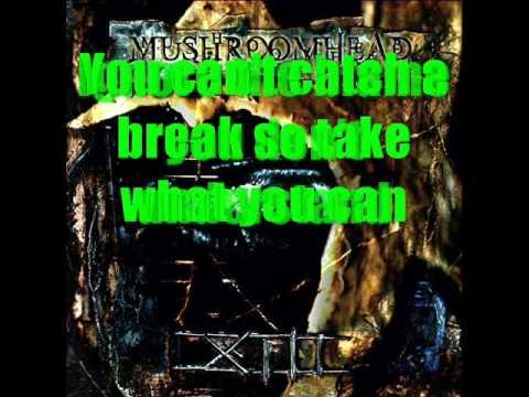 Mushroomhead - Almost Gone (w/Lyrics)