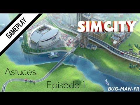 SimCity 5 - Astuces - Pour les débuts - Ep 1
