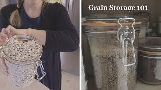 Bread Baking Series // Grain Storage 101 // Video 3