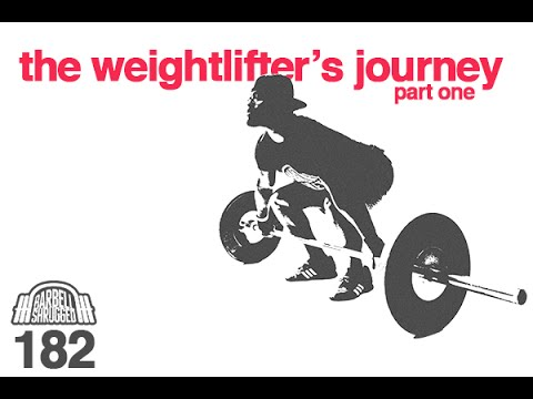 The Best Way to Get Started w/ the Olympic Lifts: The Weightlifter's Journey Part 1 - EP 182