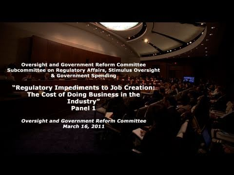 """Regulatory Impediments to Job Creation"" in the Construction Industry, Part I"