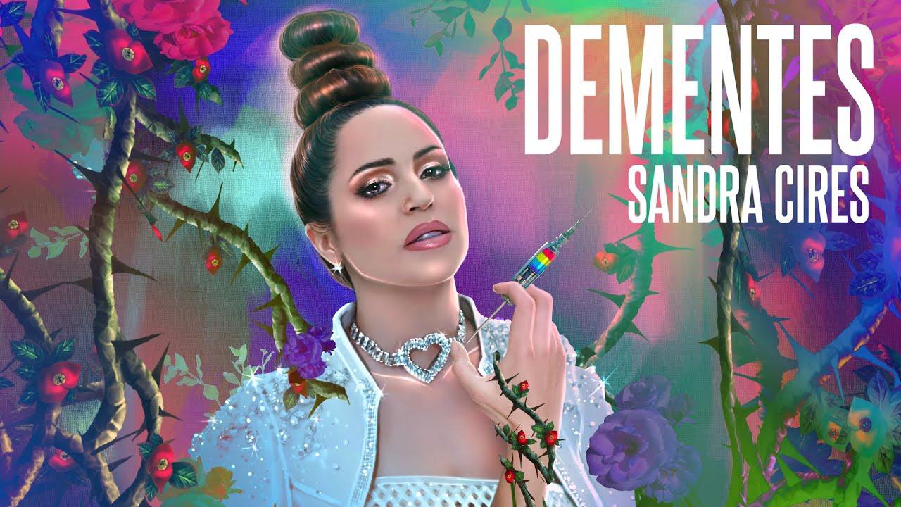 Sandra Cires - Dementes (Video Oficial)