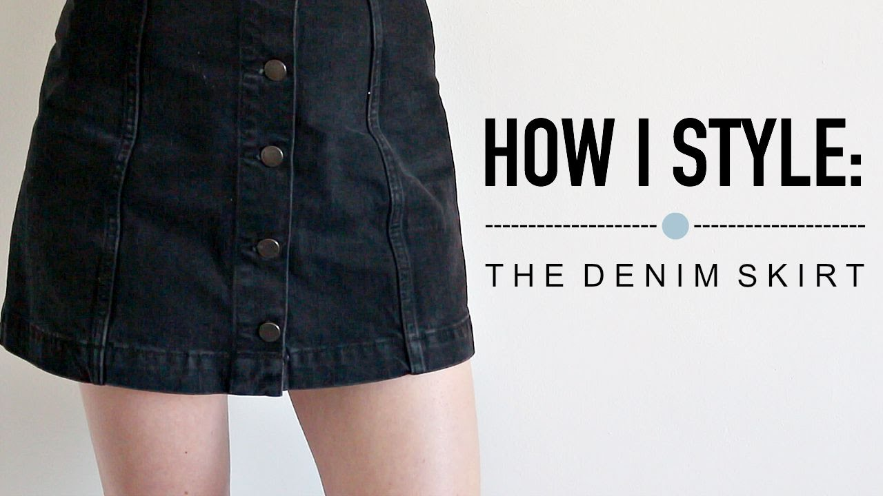 How I Style: The Denim Skirt | Katie Joslin - YouTube