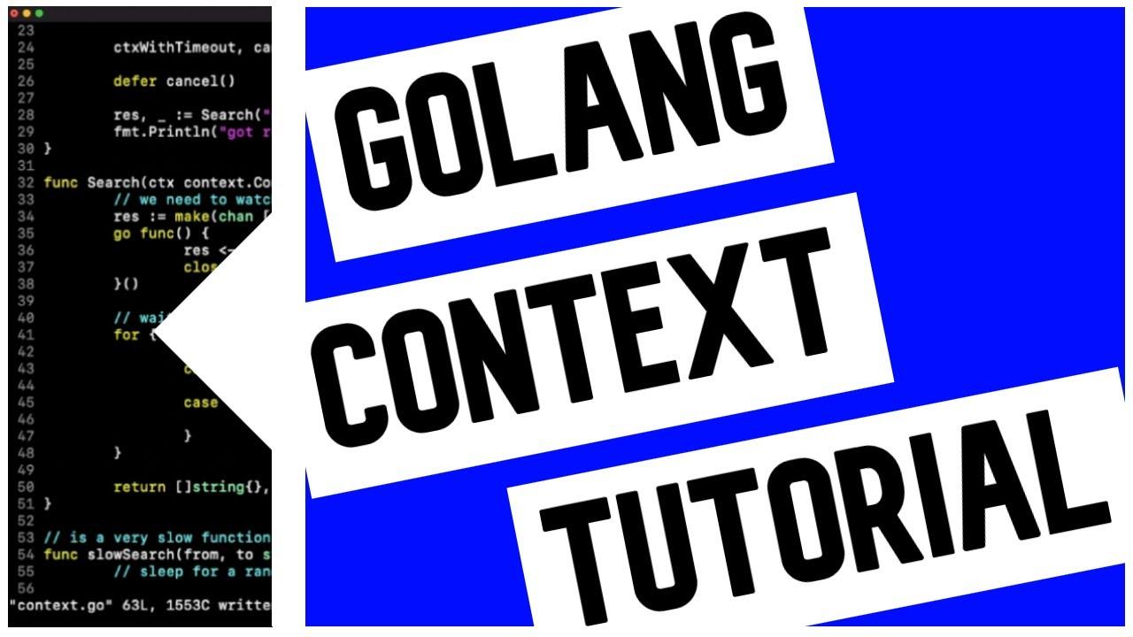 Go (Golang) Context Tutorial