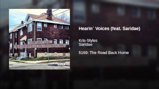 Hearin` Voices (feat. Saridae)