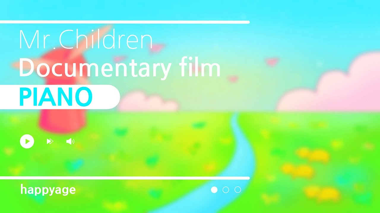 "「Documentary film」 Mr.Children 【ピアノBGM】 | ""Documentary film"" Mr.Children [Piano]"