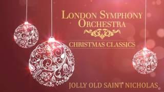 London Symphony Orchestra - Jolly Old Saint Nicholas