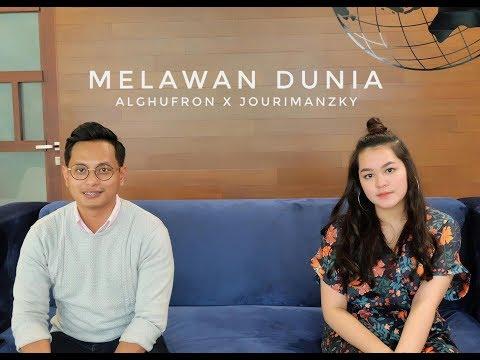 MELAWAN DUNIA - RAN ft. YURA YUNITA (ALGHUFRON & JOURIMANZKY COVER)