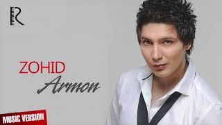 Download Zohid - Armon | Зохид - Армон (music version) Mp3 and Videos
