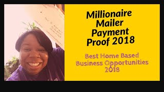 Millionaire Mailer Payment Proof 2018 | Best Home Based Business Opportunities 2018