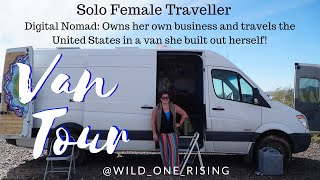 Solo Female Traveler Builds DIY Sprinter,  Runs a Business, and Lives the Vanlife Dream
