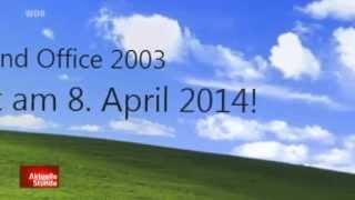 Windows XP : am 8. April 2014 endet Support füt Windows XP SP3 & Office 2003