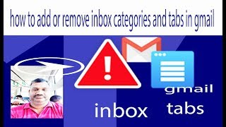 how to add or remove inbox categories and tabs in gmail with gmail help