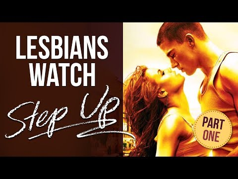 Two Lesbians watch STEP UP | PART 1