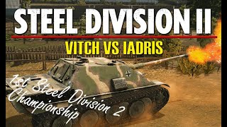 Vitch vs Iadris! 1st Steel Division 2 Championship, Round 2 (Slutsk, 1v1)