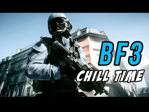 [Archive] LIVE BF3 CHILL TIME