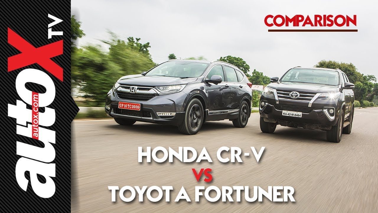 hight resolution of 2018 honda cr v vs toyota fortuner comparison autox