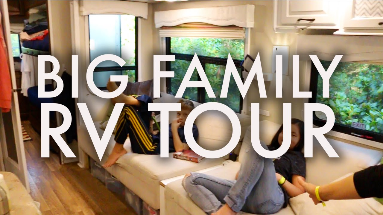 Big Family Rv Tour How We Live In Our Rv Fulltime W 9 Kids