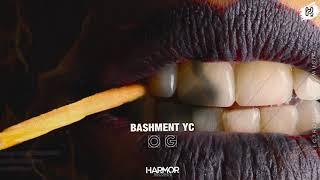 Bashment YC - OG