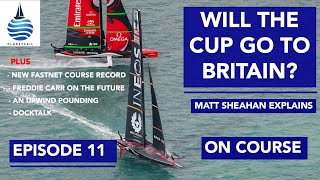 Could the America's Cup go to Britain? - On Course - Episode 11