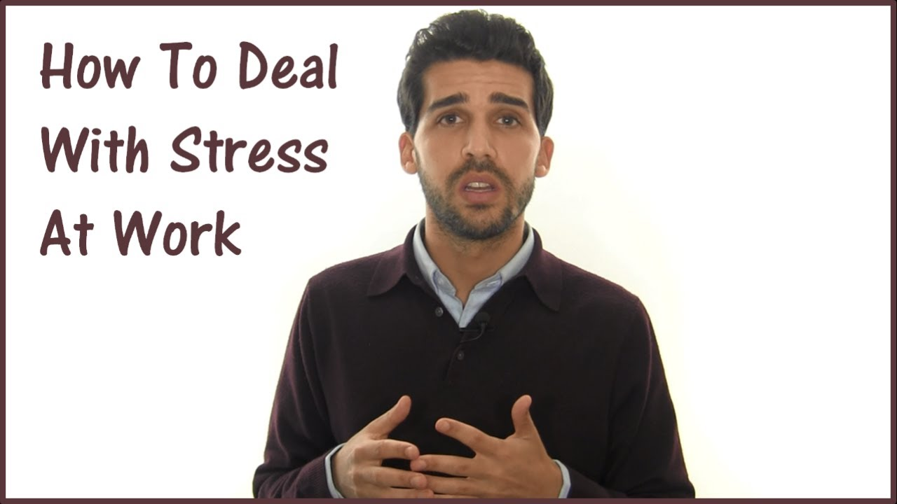 how to deal stress at work how to deal stress at work