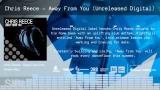 Chris Reece - Away From You [Unreleased Digital] - TEASER