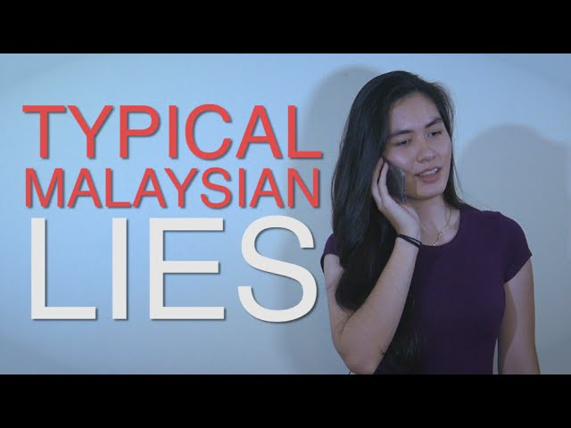 Typical Malaysian Lies (Comedy Skit)