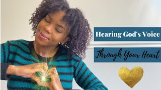 How to Hear God's Voice Through Your Heart | Hearing God's voice more clearly