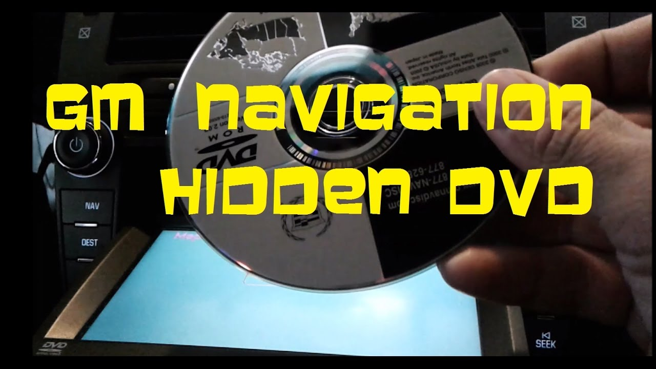 How To Update Select Gm Navigation With Hidden Dvd Behind Screen