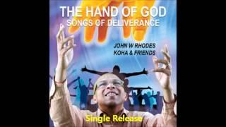 THE HAND OF GOD - John W Rhodes