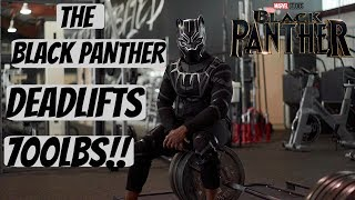 The Black Panther Deadlifts 700lbs!