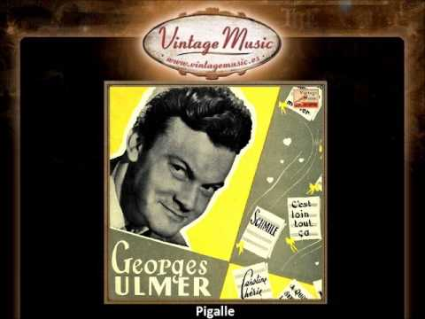Georges Ulmer -- Pigalle