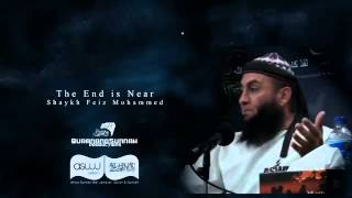 Sheikh Feiz - The End Is Near - NEW 2012.mp4