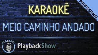 meio caminho andado karaoke instrumental playback enzo rabelo