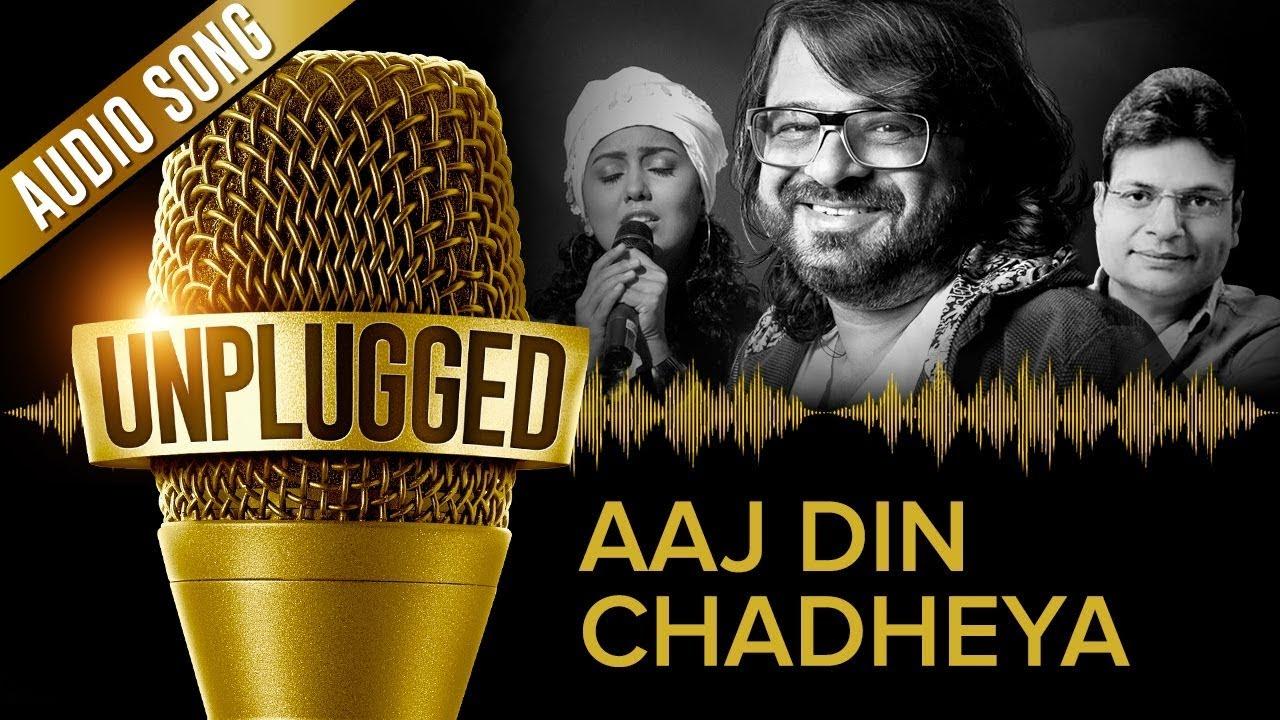 #HappyBirthdayPritam | Aaj Din Chadheya Unplugged by Pritam feat. Harshdeep Kaur & Irshad Kamil