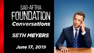 Conversations with SETH MEYERS