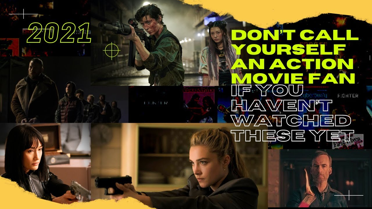 Download Top 10 Best Action Movies of 2021 (so far)