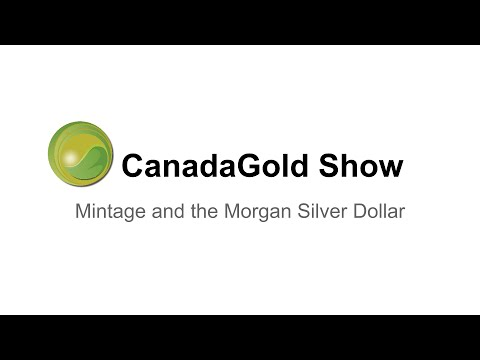 The Canada Gold Show | Morgan Silver Dollars