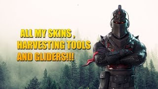 All my skins/harvestingtools/gliders in Fortnite battle royale!!