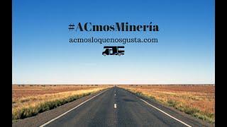 Viajes en autocaravana con ACmosMinería