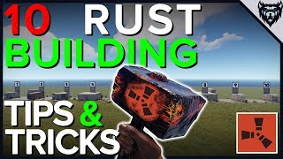 RUST - 10 Building Tips & Tricks (2019)