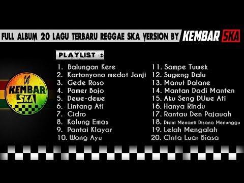 Full Album Lagu Terbaru Reggae SKA Version By Kembar SKA ( Balungan Kere, Gede Roso)