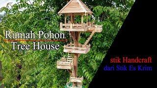 Rumah Pohon Dari Stik Es Krim D.I.Y   STIK HANDCRAFT
