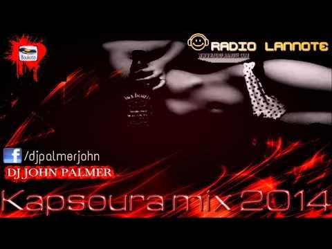 Kapsoura Mix - DJ JOHN PALMER (2014)