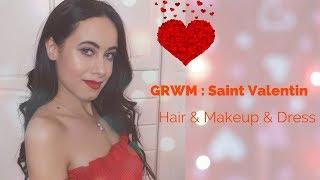 GRWM : Saint Valentin / Makeup, Hair, Outfit
