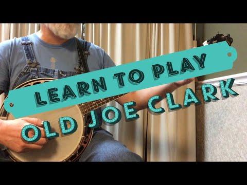 Learn To Play - Old Joe Clark - Bluegrass Banjo