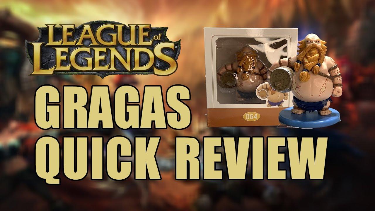 Mô hình League of Legends | Gragas quick review